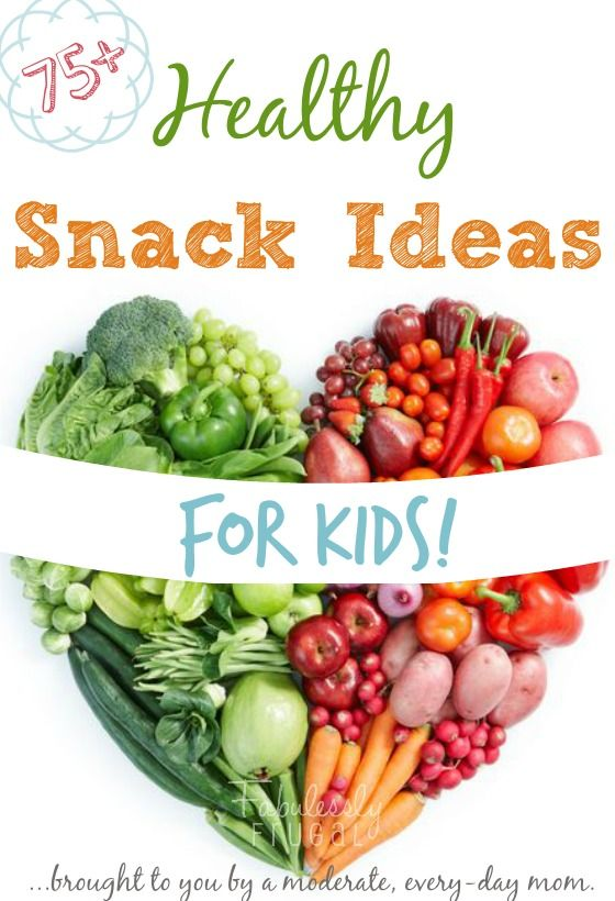 75+ Healthy Snack Ideas for Kids (budget-friendly   Frugal