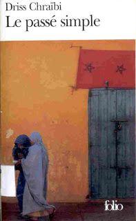 revistadelibros: DRISS CHRAÏBI: Le Passé simple (1954)