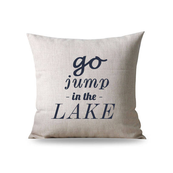 Fun Lake House Pillow Cover Go Jump In The Decor Quote Decorative