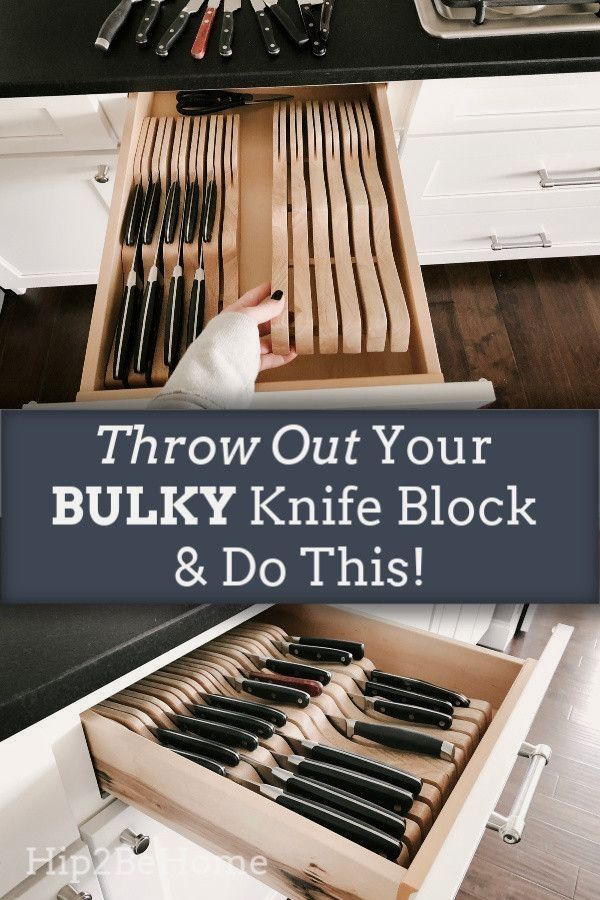 Throw Out Your Old Bulky Knife Block And Do This In 2020 Kitchen Drawers Kitchen Knife Storage Kitchen Drawer Organization