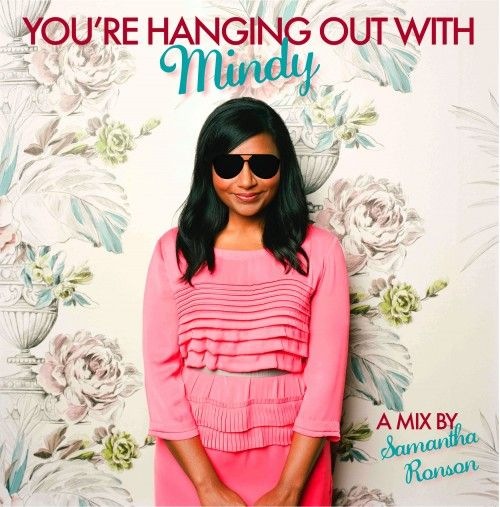 You're Hanging out with Mindy - mix CD