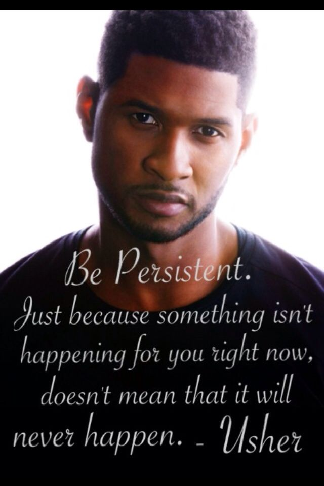 usher quote | Usher quotes, Inspirational quotes ...