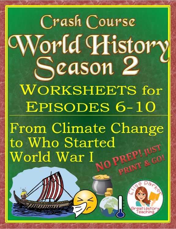 Crash Course World History SEASON 2 Worksheets Episodes 6-10 ...