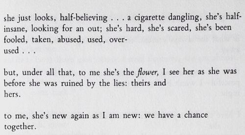 Bukowski What A Beautiful Way Of Looking At People And Love
