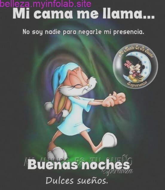 Pin By Nena Olivas On Citas De Cuidado De La Piel Good Night Friends Funny Spanish Memes Good Night Quotes