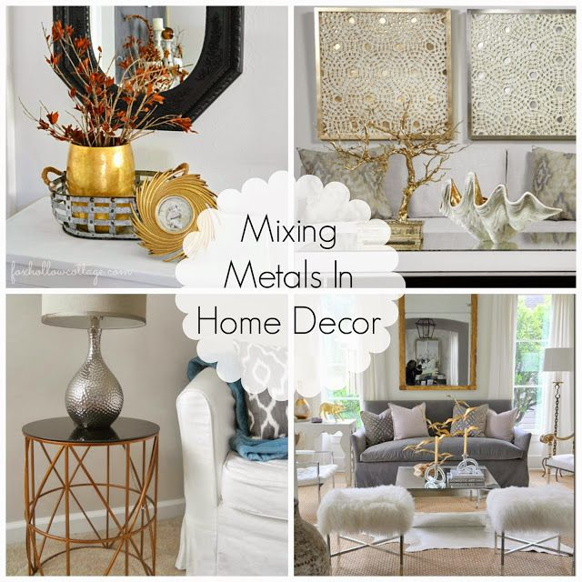 Decorating Cents Mixing Metals In Home Decor Gold Home Decor Metal Living Room Decor Home Decor Store