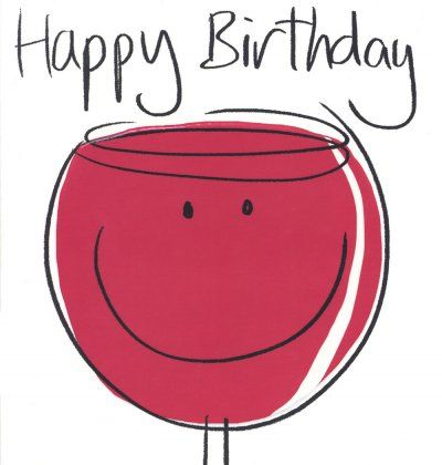Birthday Card Red Wine With Images Happy Birthday Wine
