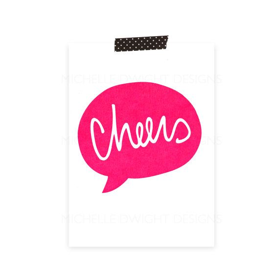 Cheers - Speech Bubble // 5x7 Hand Pulled Screen Print // Neon Pink