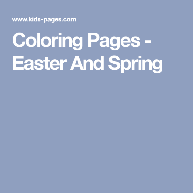 Coloring Pages - Easter And Spring