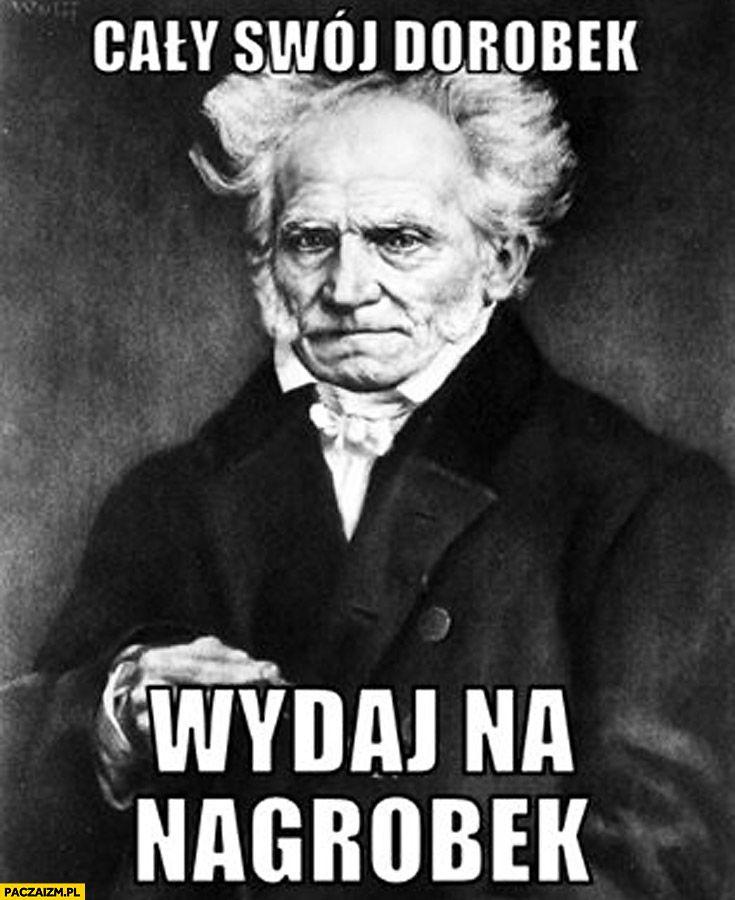 Artur Schopenhauer śmieszne Memy śmieszne I Memy