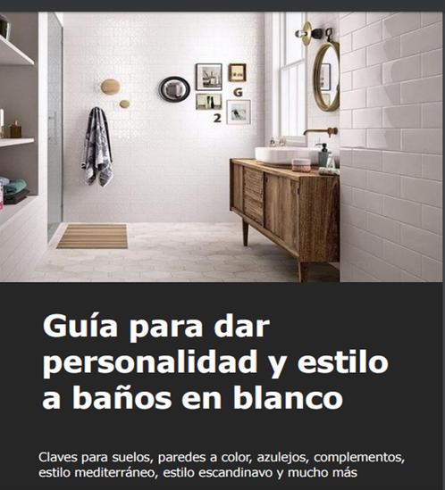 ¡Consigue personalidad y estilo a un baño en blanco!