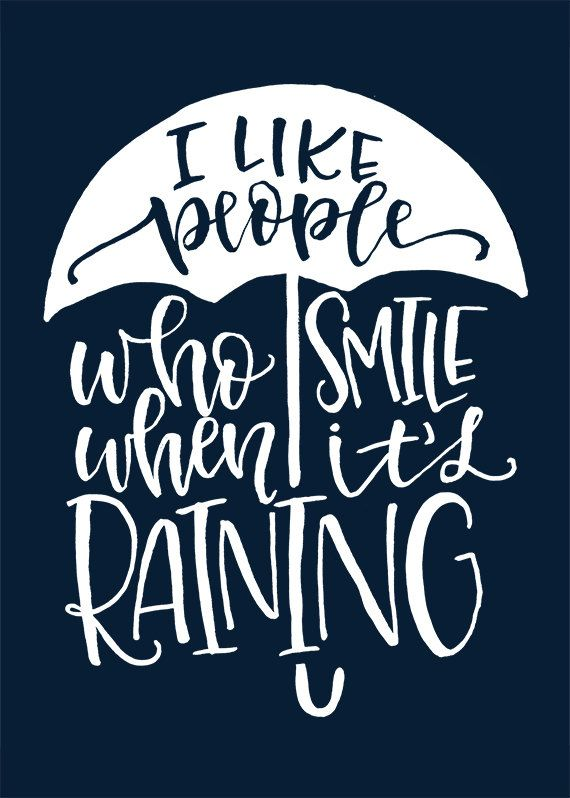 I Like People Who Smile When Itu0027s Raining Blue Quote Printable By MiniPress