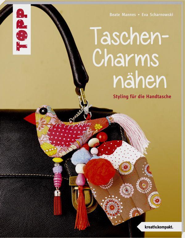 Mein neues Buch, Taschen-Charms zum Nähen | Nähen in 2018 ...