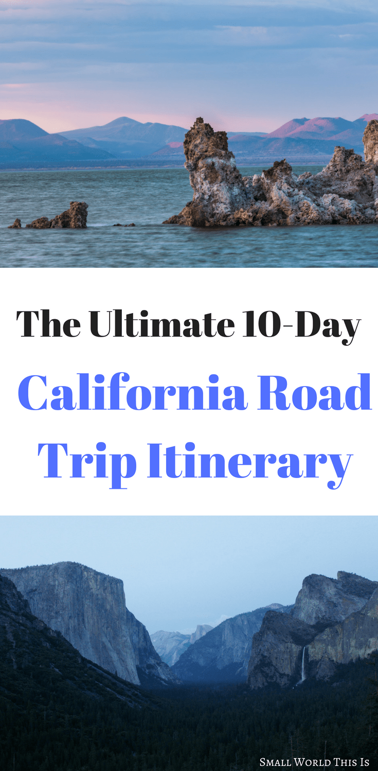 A California Road Trip Itinerary Including What To See Where Eat And Stay In San Francisco Lake Tahoe Yosemite Valley