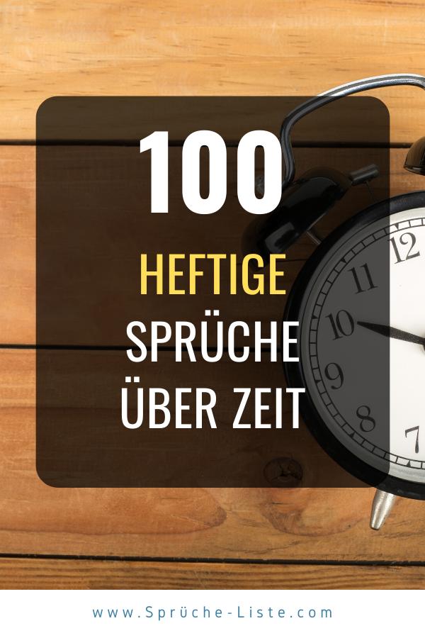 100 Heftige Sprüche über Zeit   Tiefsinnige sprüche