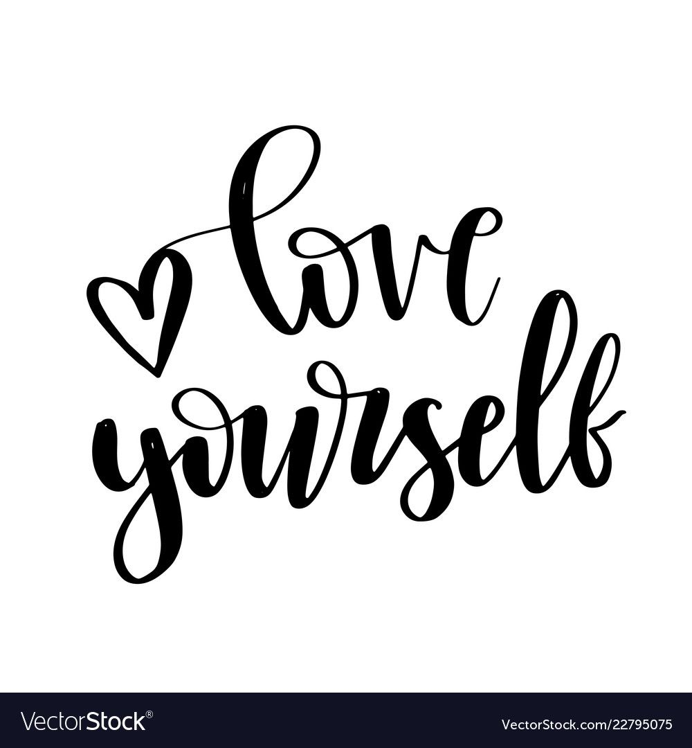 Download Modern brush calligraphy love yourself hand vector image ...
