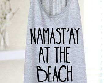 28455b5e4c49c Namast ay In Bed Yoga Shirt Flowy tank Yoga Top by ArimaDesigns ...