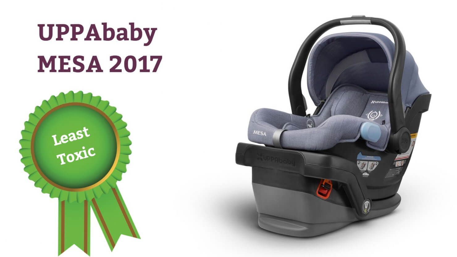 Uppababy Mesa 2017 Least Toxic With No Chemical FRs