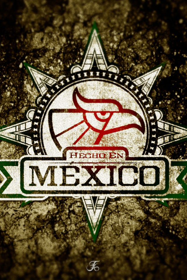 Hecho En Mexico Retina iPhone Wallpaper by Wisdom1111