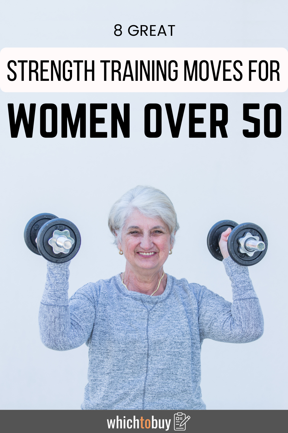8 Great Strength Training Moves for Women Over 50
