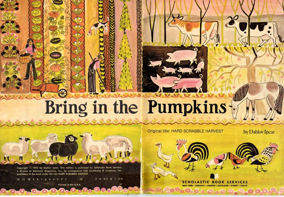 Bring in the Pumpkins, 1976  Written and Illustrated by Dahlov Ipcar