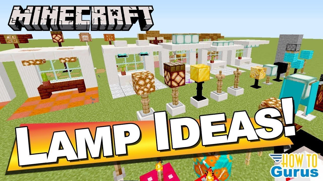 Fifty Minecraft Lamp Ideas Cool Minecraft Lamp Designs Lamp Design Cool Lamps Minecraft