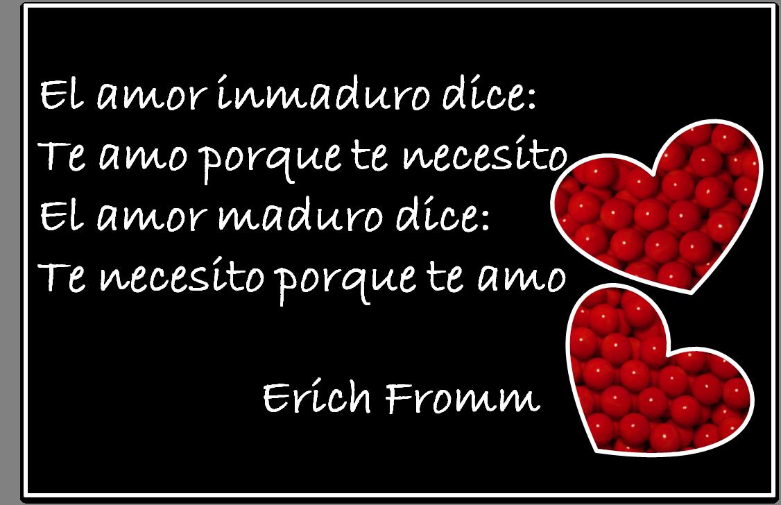 Lecciones Para Amar Frase Celebre Sobre El Amor Maduro Erich