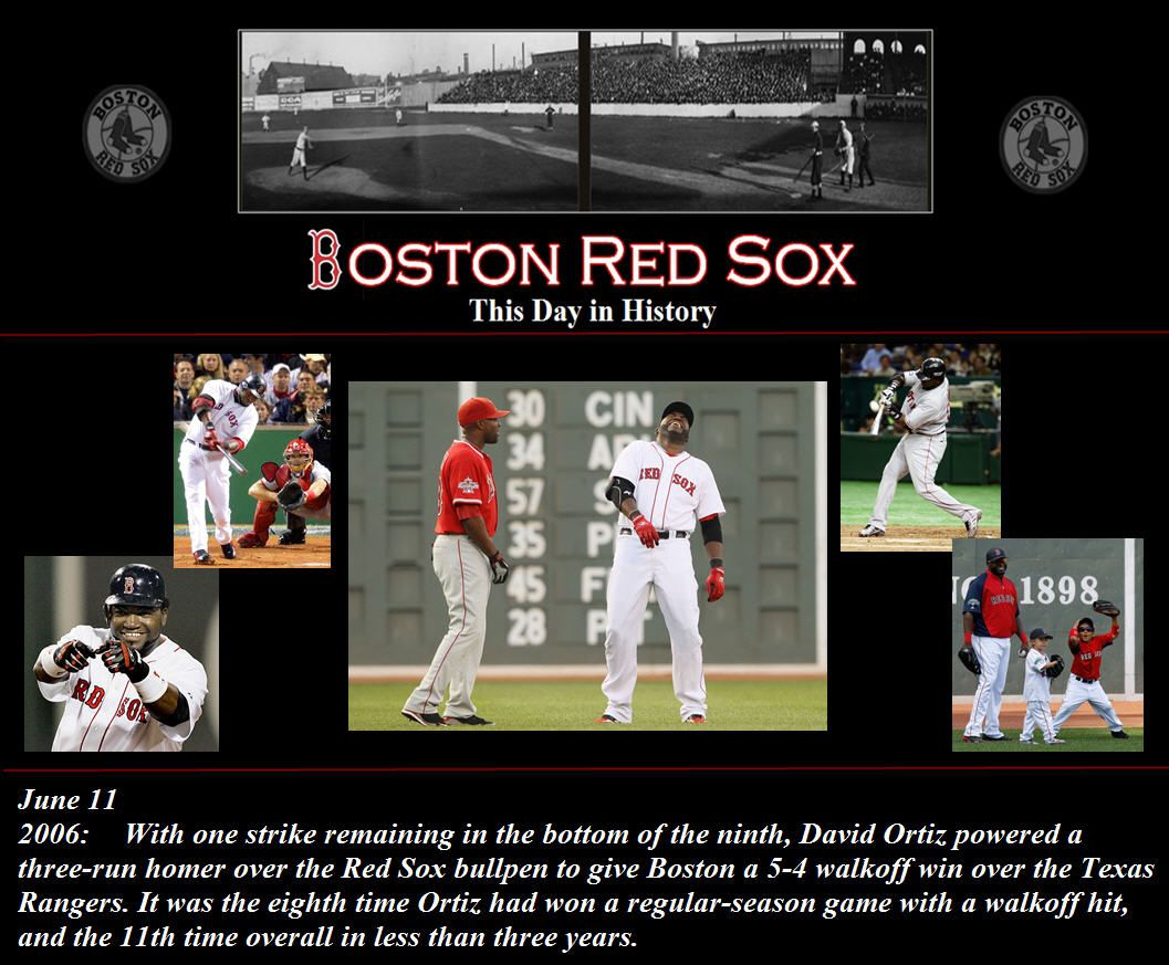 This day in Red Sox history June 11, 2006 With one