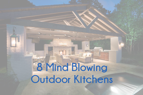 Check out these awesome outdoor dream kitchens!