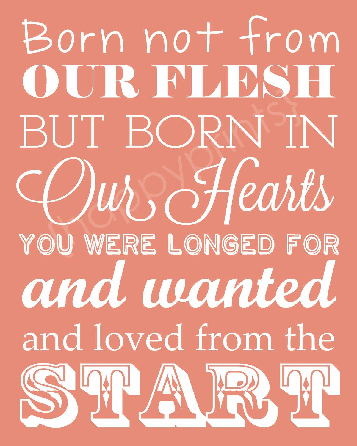 """Adoption Gift Typography Print in Any Color """"Born Not"""