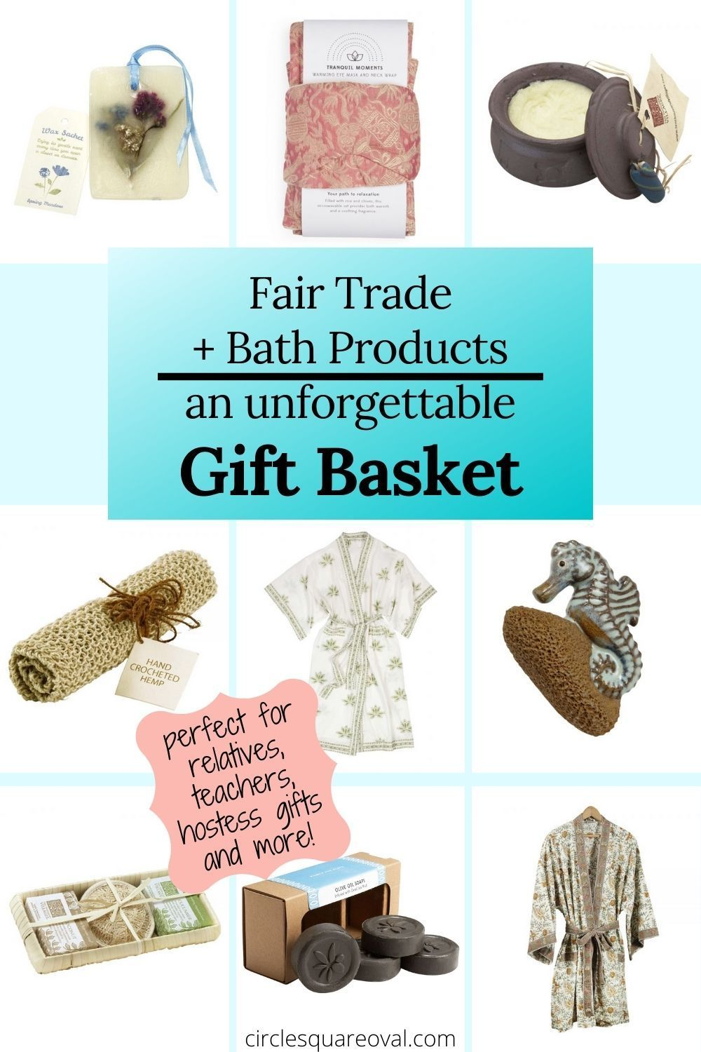 Gift Guide Fair Trade Bath Products Circlesquareoval Teacher Gift Baskets Gift Guide Unforgettable Gift