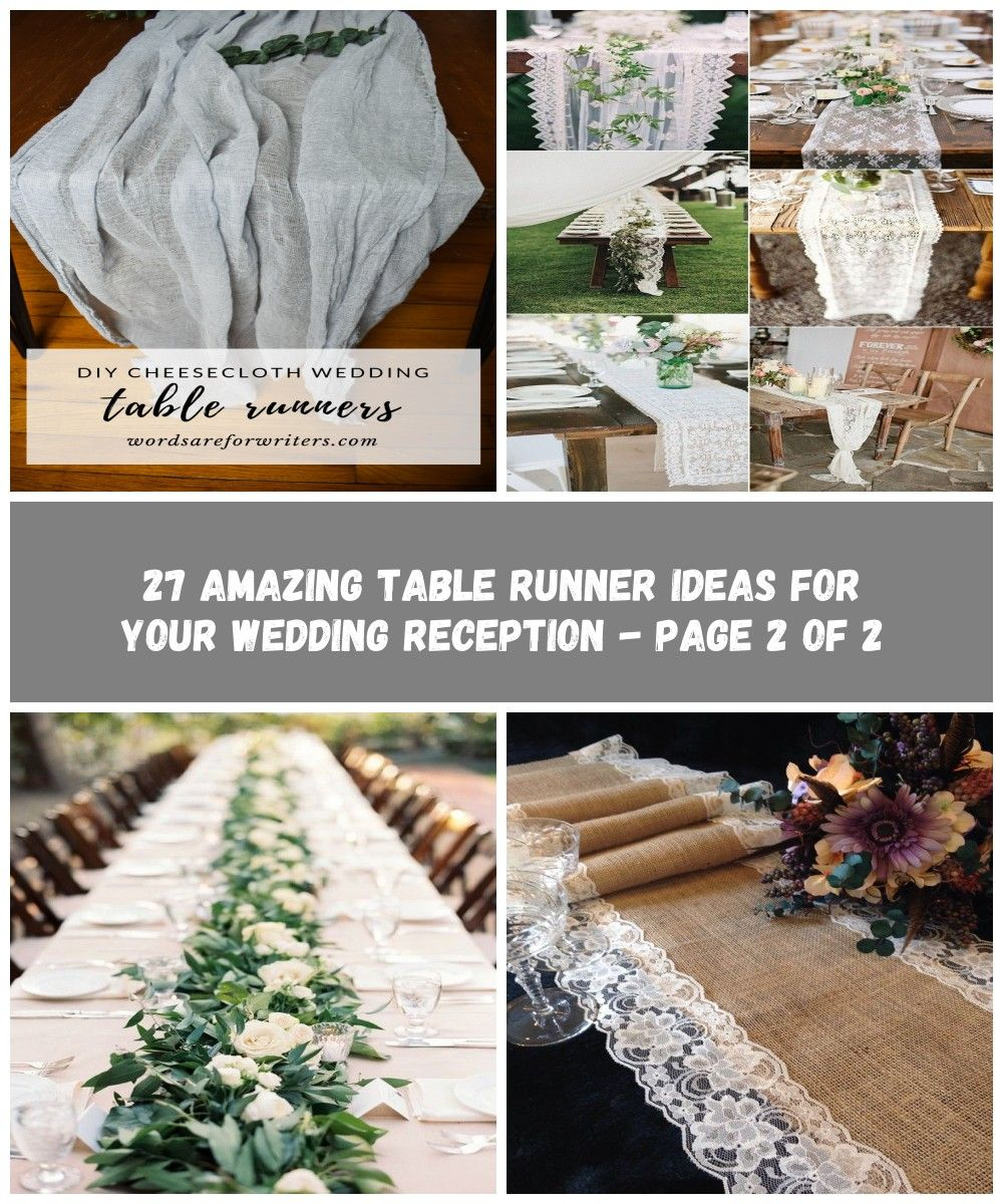 27 Amazing Table Runner Ideas Table Runners Wedding Reception
