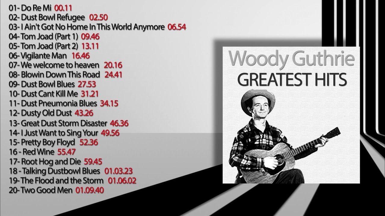 Woody Guthrie GREATEST HITS (FULL ALBUM) (avec images