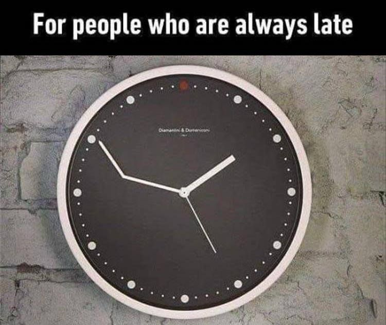 For People Who Are Always Late Good Morning Latest Jokes Funny Images Good Morning Funny