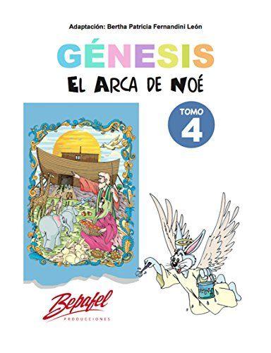 Génesis-El arca de Noé-Tomo 4: Cuentos Ilustrados (Génesi... https://www.amazon.com/dp/B01N1PD8G3/ref=cm_sw_r_pi_dp_x_gLTTybNG0CZCG