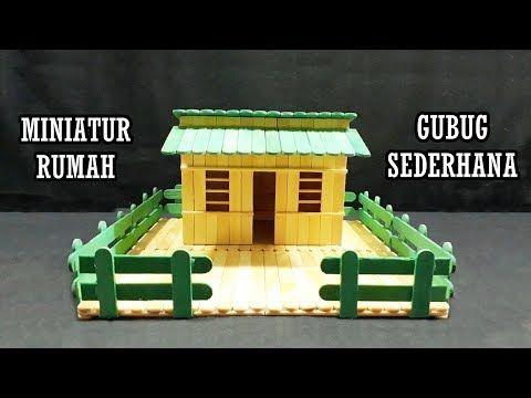 Cara Membuat Miniatur Rumah Pedesaan Dari Stik Es Krim Youtube Miniatur Es Krim Rumah