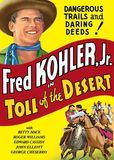 Download The Desert's Toll Full-Movie Free