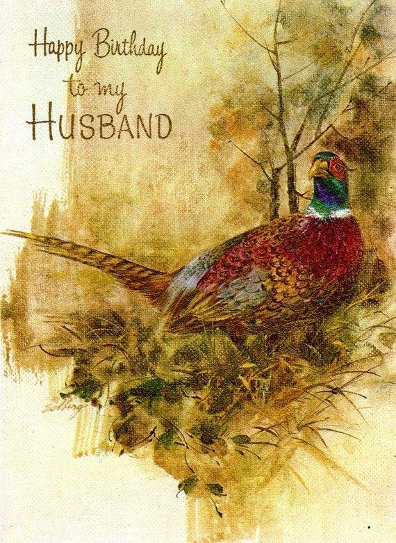 Birthday Card To HUSBAND Vintage Hunting Pheasant Game Birds NOS – Mad Men Birthday Card