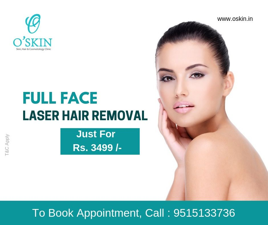 Full face laser hair removal for just Rs. 3499 / at O