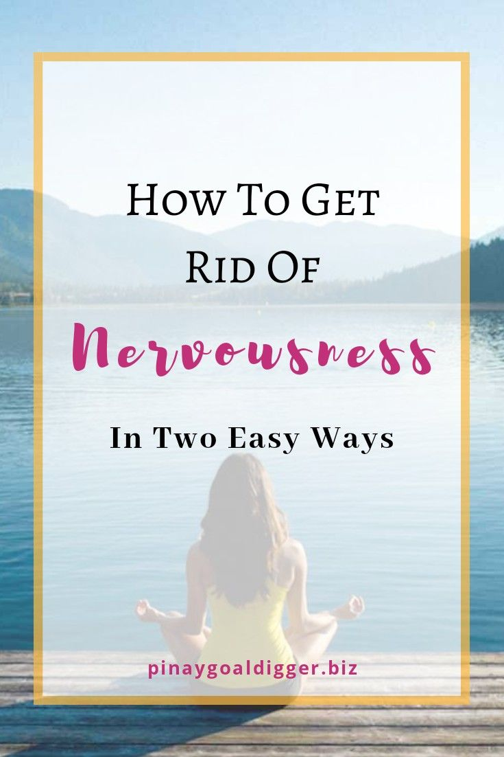 how to get out of nervousness
