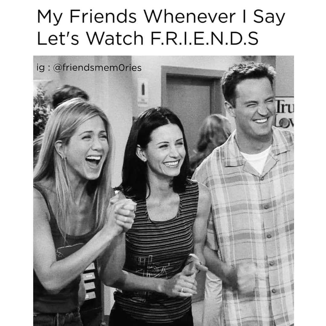 Let S Watch F R I E N D S Mattleblanc Matthewperry Jenniferaniston Lisakudrow Courtneycox Davidschwim Friends Tv Show Friends Tv Friends Forever