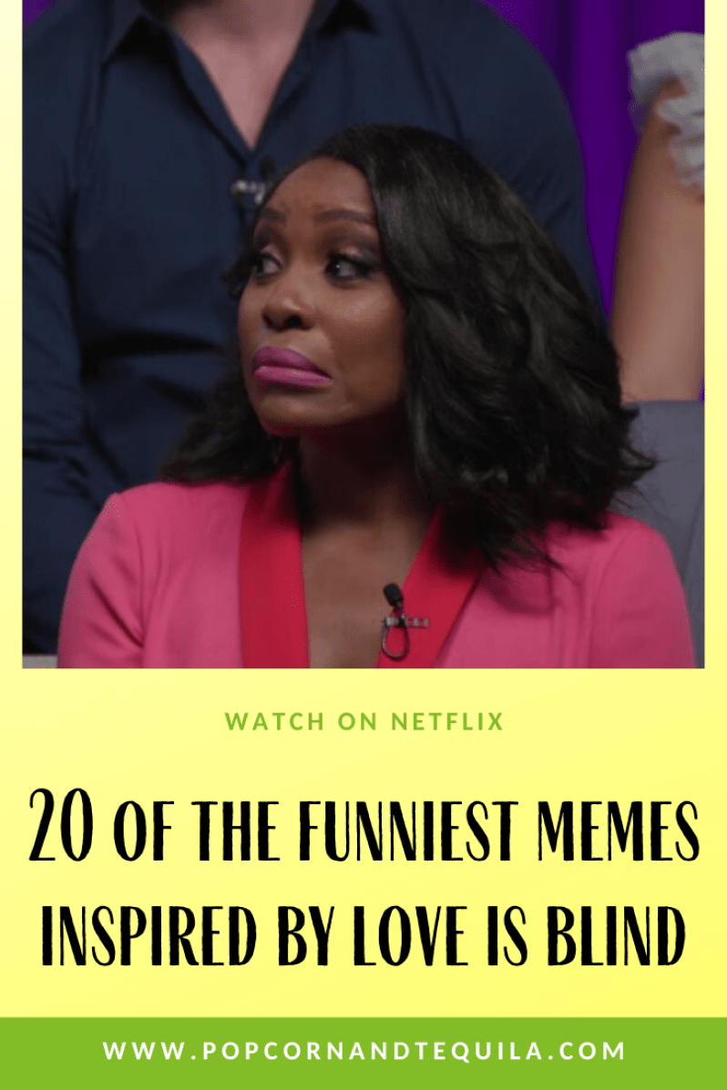 20 Love Is Blind Memes Tv Memes Love Is Hard Quotes Tv Show Quotes