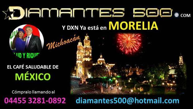 DXN Morelia- Michoacan Diamantes 500