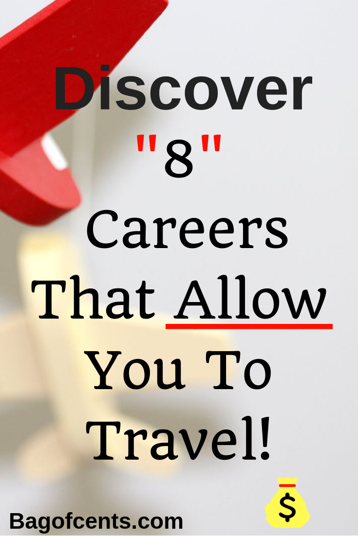 8 Careers That Allow You To Travel  TRAVEL DESTINATION IDEAS  Personal finance articles