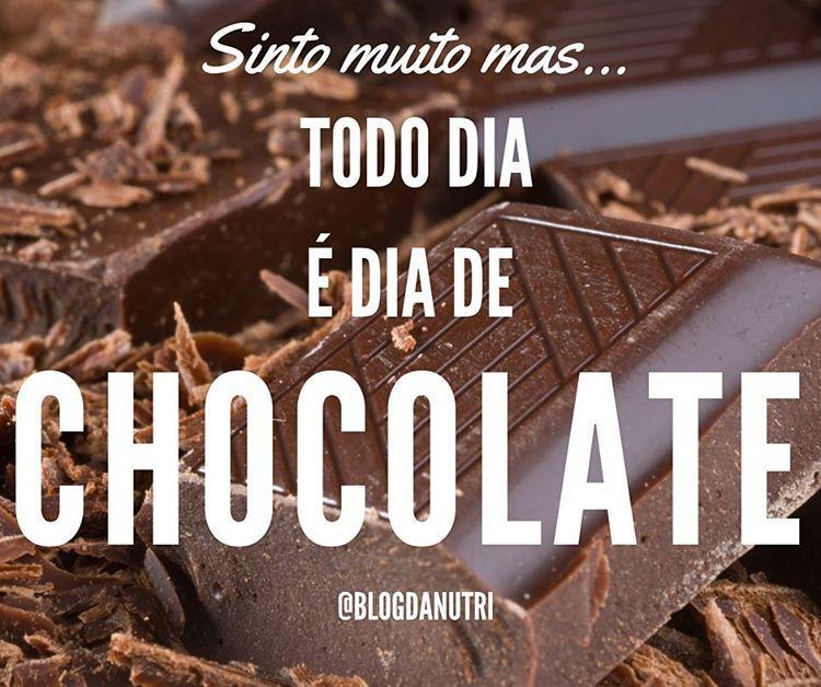 Chocolate todo dia...SIM!