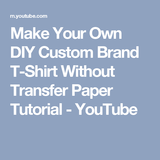 221ca83a Make Your Own DIY Custom Brand T-Shirt Without Transfer Paper Tutorial -  YouTube