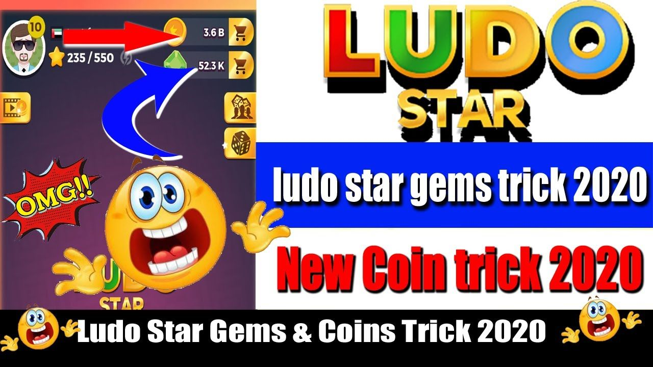 Ludo Star Gems Coins Trick 2020 Ludo Star Tricks Get Unlimited Coin Coin Tricks New Tricks Game Gem