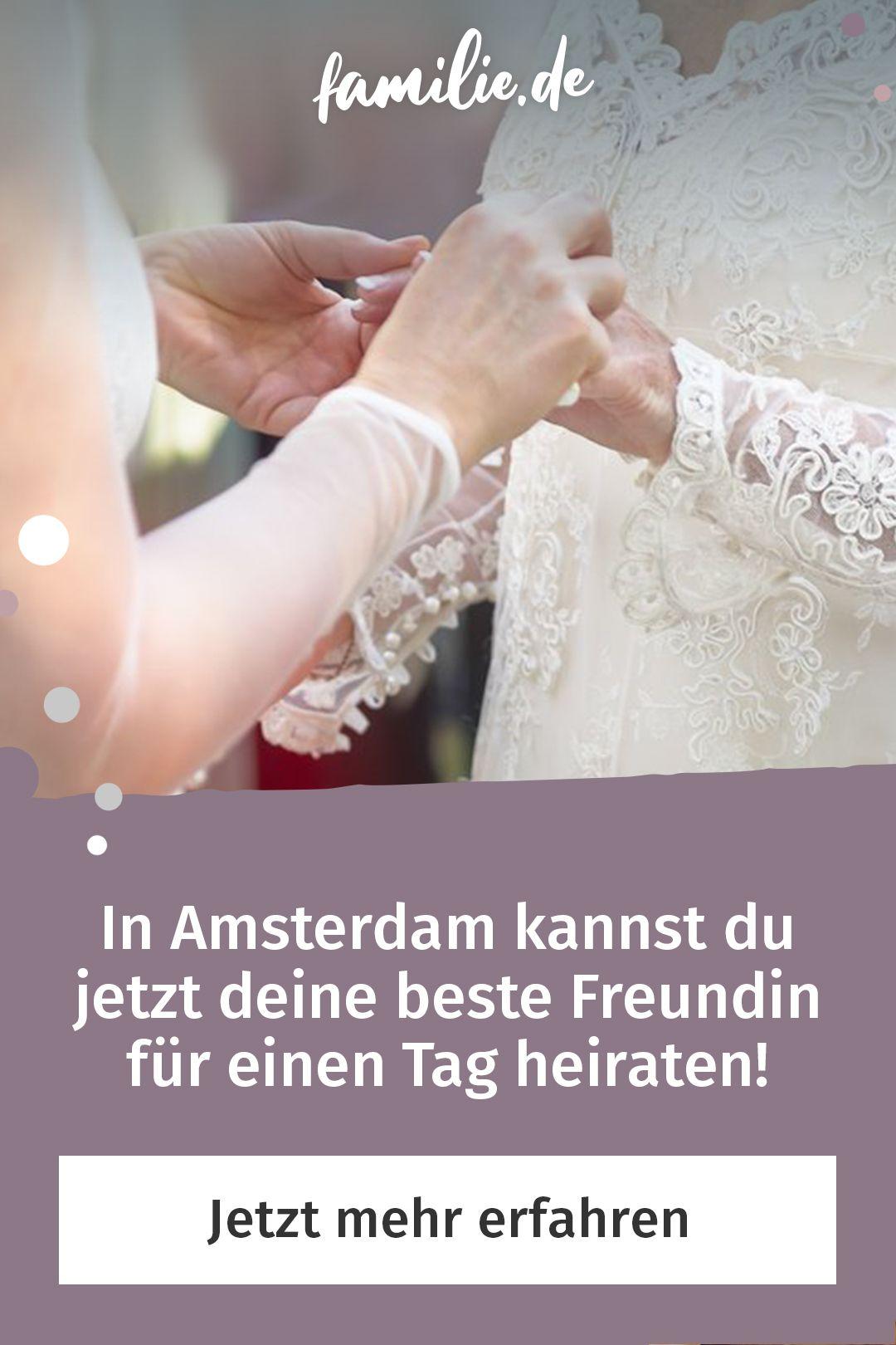 In Amsterdam Konnen Beste Freundinnen Fur Einen Tag Heiraten Familie De Heiraten Bund Furs Leben Beste Freundin