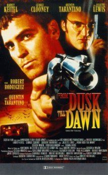 From Dusk Till Dawn 1996 Dawn Movie Vampire Movies Horror Movie Posters