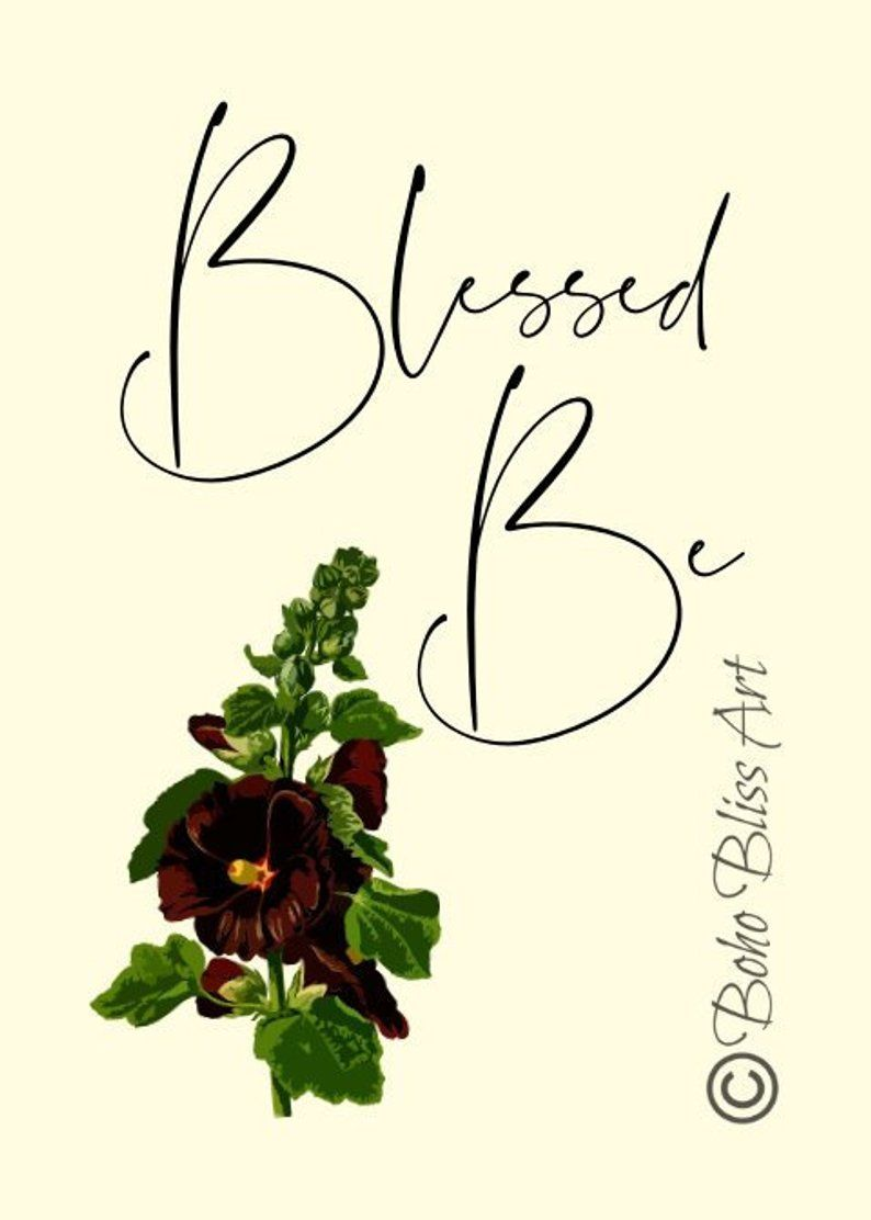 Blessed Be Quote Wall Art | Hollyhock Art | Wicca Blessing | Home Wall Decor | Pagan Wall Art | Wicc #wiccandecor